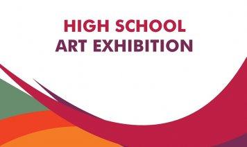 High School Art Exhibition